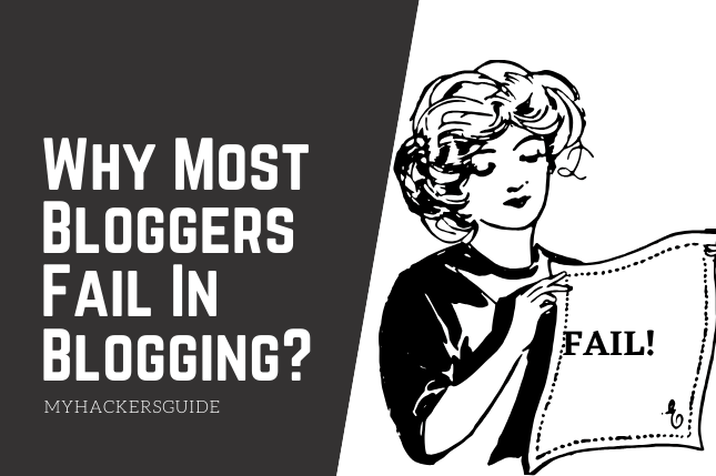 WHY BLOGGERS FAILS