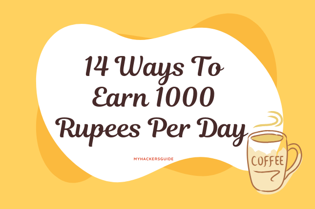 Earn 1000 Rupees Per Day