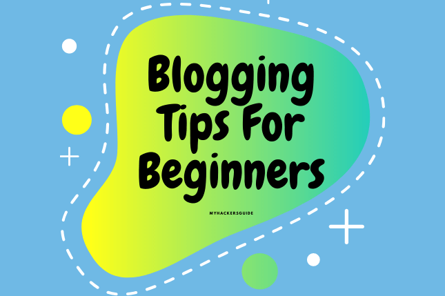 Blogging Tips & Tricks For Beginners