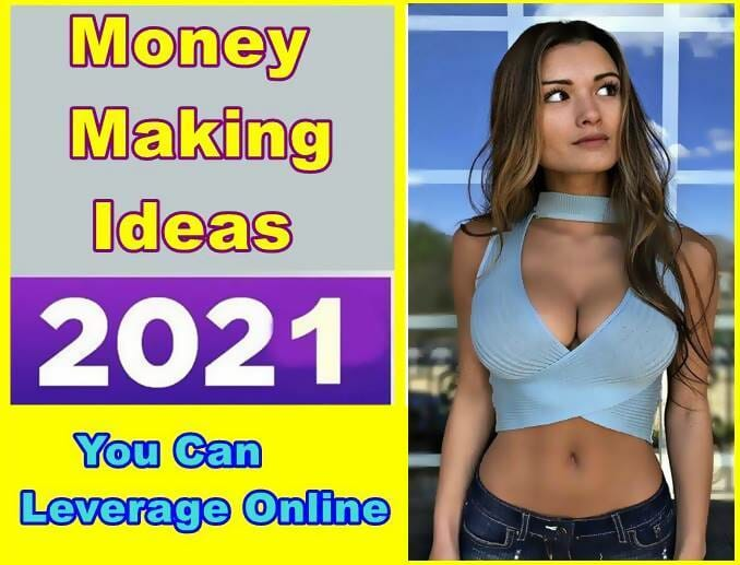 Money Making Ideas You Can Leverage Online