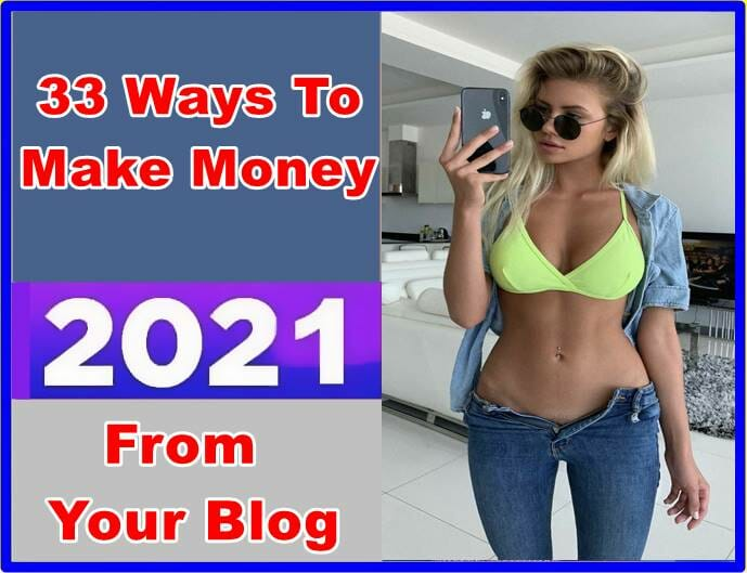 Ways To Make Money From Your Blog