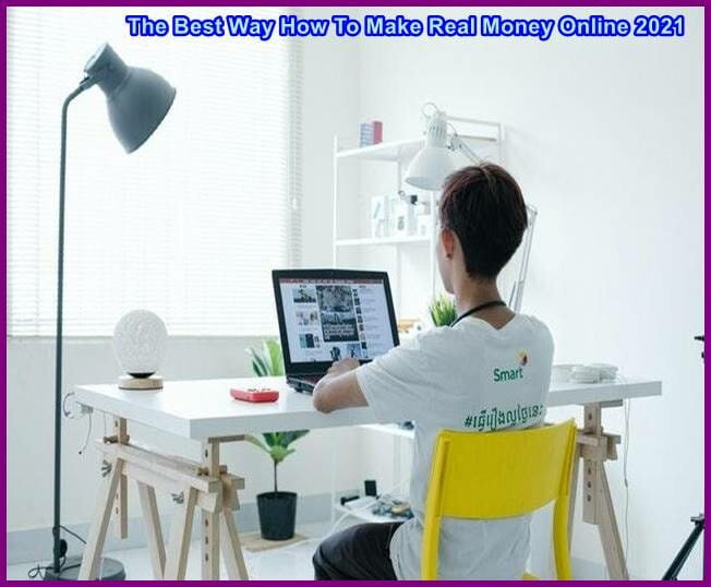 The Best Way How To Make Real Money Online