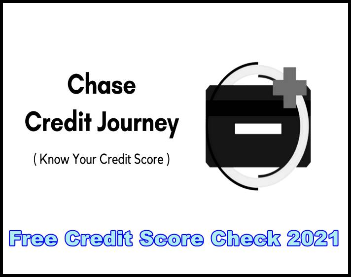 Chase Credit Journey Free Credit Score Check