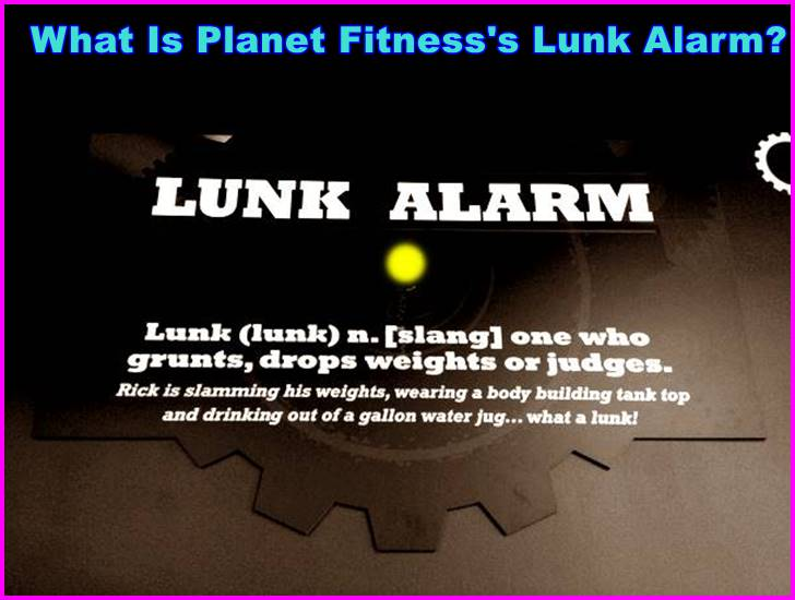 What Is Planet Fitness's Lunk Alarm?