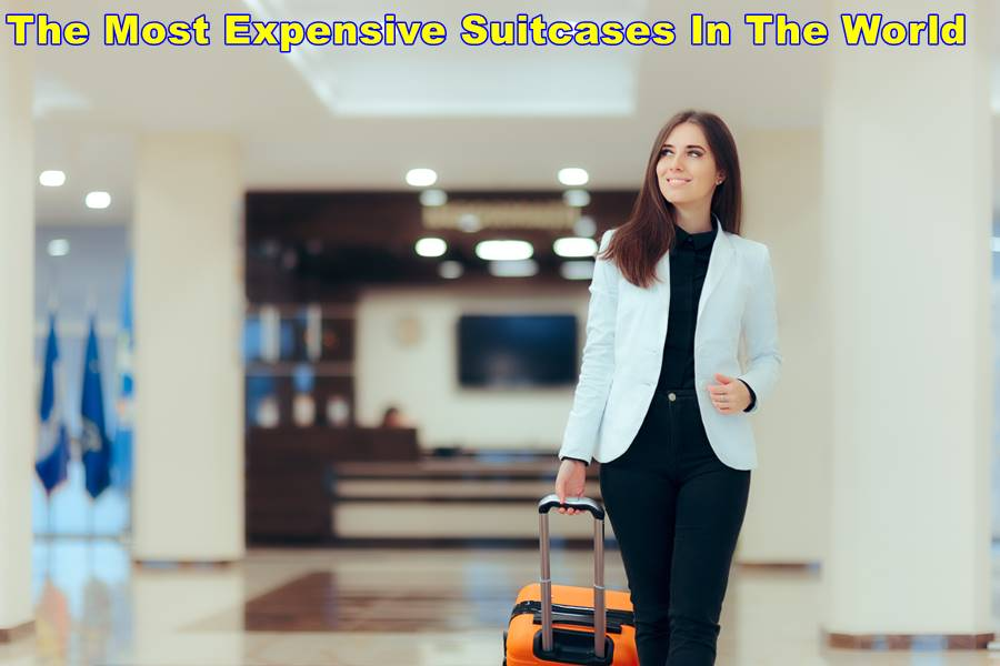 The most expensive suitcases in the world