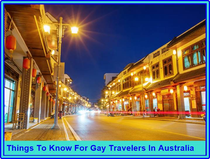 Things To Know For Gay Travelers In Australia