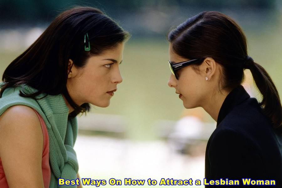 Best Ways On How to Attract a Lesbian Woman