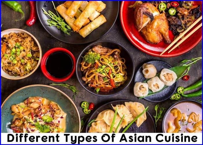 Different Types Of Asian Cuisine